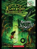 Recess Is a Jungle!: A Branches Book (Eerie Elementary #3), Volume 3: A Branches Book