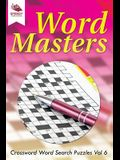 Word Masters: Crossword Word Search Puzzles Vol 6
