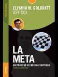 Meta, La (Tercera Edición revisada): Un proceso de mejora continua