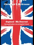 England - My Dearest: Farewell Letters to an English Friend