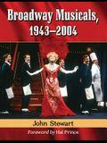 Broadway Musicals, 1943-2004
