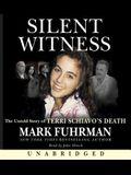 Silent Witness: A Forensic Investigation of Terri Schiav