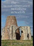 The Conservation Movement in Norfolk: A History