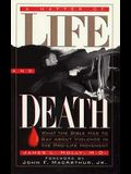 A Matter of Life and Death: What the Bible Has to Say About Violence in the Pro-Life Movement