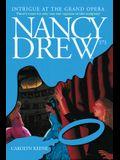 Intrigue at the Grand Opera (Nancy Drew)