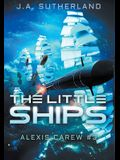 The Little Ships: Alexis Carew #3