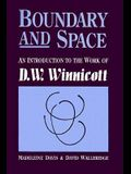 Boundary And Space: An Introduction To The Work of D.W. Winnincott