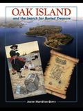 Oak Island and the Search for the Buried Treasure