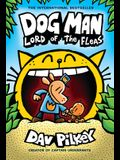Dog Man: Lord of the Fleas: From the Creator of Captain Underpants (Dog Man #5), Volume 5