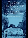 The Owl, the Raven, and the Dove: The Religious Meaning of the Grimms' Magic Fairy Tales