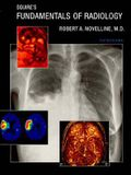 Squire's Fundamentals of Radiology