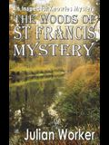 The Woods of St Francis Mystery