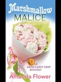 Marshmallow Malice: An Amish Candy Shop Mystery