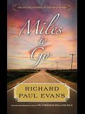 Miles to Go: The Second Journal of the Walk S