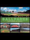 Ballparks: Yesterday & Today