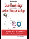 Quand Le Remariage Devient l'Heureux Mariage: Le (Veritable) Secret Du Couple Heureux