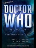 Doctor Who Psychology, Volume 5: A Madman with a Box