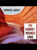 The Monkey Wrench Gang Lib/E