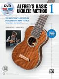 Alfred's Basic Ukulele Method 1: The Most Popular Method for Learning How to Play, Book, DVD & Online Video/Audio