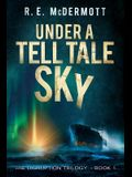 Under a Tell-Tale Sky: Disruption - Book 1