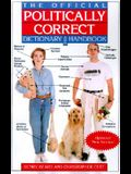 The Official Politically Correct Dictionary and Handbook: Updated! New Entries!