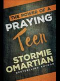 The Power of a Praying(r) Teen