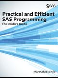 Practical and Efficient SAS Programming: The Insider's Guide (Hardcover edition)