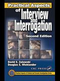 Practical Aspects of Interview and Interrogation