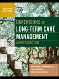 Dimensions of Long-Term Care Management: An Introduction, Second Edition