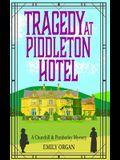 Tragedy at Piddleton Hotel