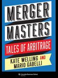 Merger Masters: Tales of Arbitrage