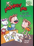 Monkey Me and the Pet Show: A Branches Book (Monkey Me #2)