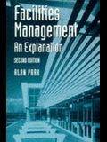 Facilities Management: An Explanation