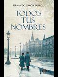 Todos Tus Nombres / All Your Names