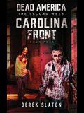 Dead America: Carolina Front - Book 4