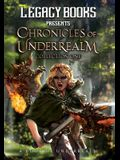 The Chronicles of Underrealm: Collection One: A Book of Underrealm