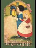 Hansel and Gretel: Uncensored 1916 Full Color Reproduction