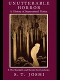 Unutterable Horror: A History of Supernatural Fiction, Volume 2