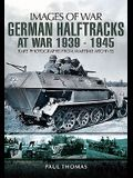 German Halftracks at War 1939-1945