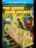 The Horde From Infinity, The & Day the Earth Froze
