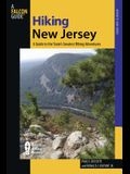 Hiking New Jersey: A Guide To 50 Of The Garden State's Greatest Hiking Adventures, First Edition