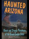 Haunted Arizona: Ghosts and Stpb