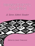 Beautiful Aliens: A Steve Abbott Reader