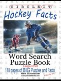 Circle It, Ice Hockey Facts, Large Print, Word Search, Puzzle Book