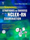 Saunders Strategies for Success for the Nclex-Rn? Examination