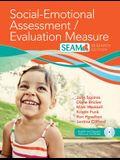 Social-Emotional Assessment/Evaluation Measure (Seam(tm))