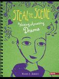 Steal the Scene: Writing Amazing Drama