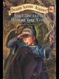 Sir Lancelot, Where Are You? #6 (Dragon Slayers' Academy)