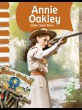 Annie Oakley (American Biographies): Little Sure Shot