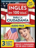 Curso de Inglés En 100 Días Para La Ciudadanía / Prepare for Citizenship with English in 100 Days for Citizenship Audio Pack: Curso Acelerado En 100 C